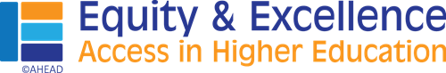 AHEAD Equity & Excellence: Access in Higher Education